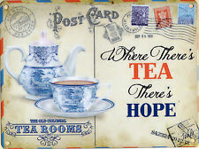 New 15x20cm WHERE THERE'S TEA THERE'S HOPE vintage enamel style metal sign 6x8""