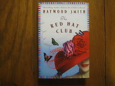 "HAYWOOD SMITH  Signed  Book  (""THE  RED  HAT  CLUB"" -2003  1st  Edit.  Hardback)"