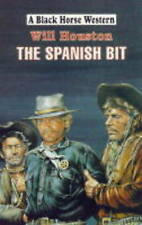 The Spanish Bit (Black Horse Western)-ExLibrary