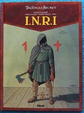 LE TRIANGLE SECRET - I.N.R.I.  T. 1 : LE SUAIRE - E.O. - CONVARD - FALQUE GLENAT