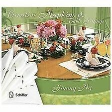 Creative Napkins and Table Settings, Jimmy Ng, Good Condition, Book