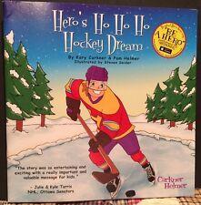 Hero's Ho Ho Ho Hockey Dream by Carkner and Helmer Children's Book