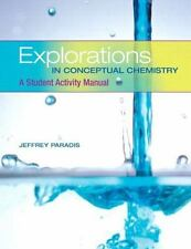 Explorations in Conceptual Chemistry : A Student Activity Manual by Jeffrey Para