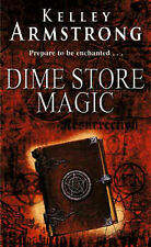Dime Store Magic, Kelley Armstrong, Paperback, New