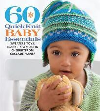 60 Quick Knits Collection: 60 Quick Knit Baby Essentials : Sweaters, Toys,...