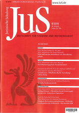 JuS Juristische Schulung 08/2016, Zeitschrift für Studium und Referendariat
