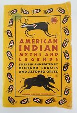 American Indian Myths & Legends Richard Erdoes Alfonzo Ortiz Pantheon Paperback
