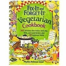 Fix-It and Forget-It Vegetarian Cookbook: 565 Delicious Slow-Cooker, Stove-Top,
