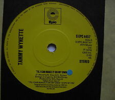 "TAMMY WYNETTE - 'Til I Can Make It On My Own - Ex Con 7"" Single Epic EPC 4457"