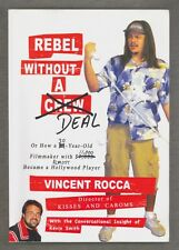 Rebel Without a Deal by Vincent Rocca, Kevin Smith 2010 PB No-Budget Filmmaking