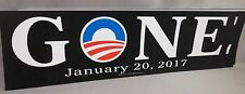 WHOLESALE LOT OF 10 ANTI OBAMA GONE LAST DAY 01/20/17 STICKERS TRUMP JANUARY 20