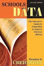 Schools and Data: The Educator's Guide for Using Data to Improve Decision Makin