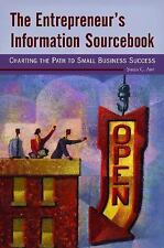 The Entrepreneur's Information Sourcebook: Charting the Path to Small Business S