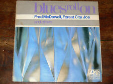 V/A The Blues Roll On LP Fred McDowell UK ATLANTIC Special 590025 Alan Lomax