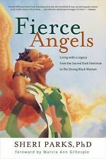 Fierce Angels: Living with a Legacy from the Sacred Dark Feminine to t-ExLibrary
