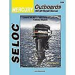 Mercury Outboards, 3-4 Cylinders, 1965-1989 (Seloc Marine Tune-Up and -ExLibrary