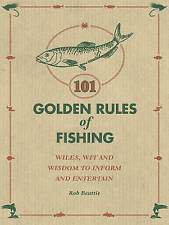 Very Good, 101 Golden Rules of Fishing Rob Beattie by Beattie, Rob ( Author ) ON