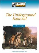 The Underground Railroad (Slavery in the Americas)-ExLibrary