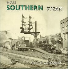 More Southern Steam ~ South And West by T. Fairclough & A. Wills (Hardback 1975