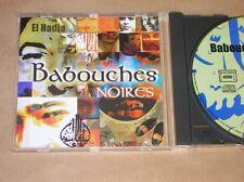 CD RARE / BABOUCHES NOIRES / HADJA / TRES BON ETAT