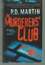 The Murder's Club P D Martin PB 2007(Sophie Anderson FBI Profiler)