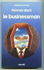 PdF N° 377 LE BUSINESSAN / Thomas Disch / Denoël Présence du Futur 1984