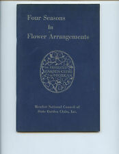 "1956 ""FOUR SEASONS IN FLOWER ARRANGEMENTS"" BOOK (GARDEN CLUBS OF MICHIGAN, NICE)"