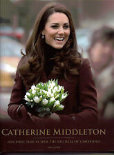 Catherine Middleton. Her First Year As The Duchess of Cambridge