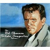 THE DEL SHANNON TRIBUTE : SONGWRITERS. BRAND NEW SEALED CD ALBUM