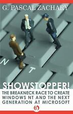 Showstopper! : The Breakneck Race to Create Windows NT and the Next...