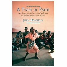 A Twist of Faith: An American Christian's Quest to Help Orphans in Africa, Donne
