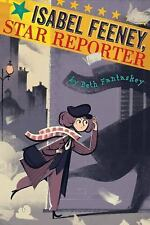 Ishbel Feeney, Star Girl Reporter by Beth Fantaskey (2016, Hardcover)