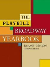 The Playbill Broadway Yearbook: June 1, 2005 - May 31, 2006, Second Annual Editi
