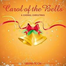 Carol of the Bells: Choral Christmas, Various Artists, Acceptable