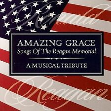 Amazing Grace: The Songs Of The Reagan Memorial - A Musical Tribute, , Good