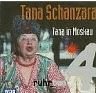 Tana Schanzara  Tana in Moskau EDITION RUHR_TON CD RAR! Neu