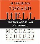 MARCHING TOWARD HELL America & Islam After Iraq 5 Disc Audio CD Brand NEW Sealed