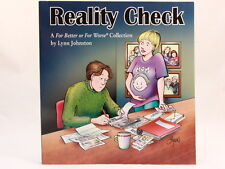LIKE NEW+ FOR BETTER OR FOR WORSE: Reality Check by Lynn Johnston