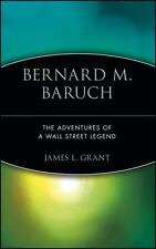 Bernard M. Baruch: The Adventures of a Wall Street Legend-ExLibrary