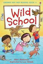 Wild School by Mairi Mackinnon (Hardback, 2010)