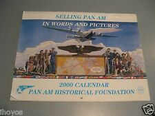 2000 Pan Am Airlines  Calendar / SELLING PAN AM IN WORDS AND PICTURES