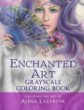 Enchanted Art Grayscale Coloring Book: For Grown-Ups, Adult - 1532792433