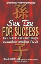 Sun Tzu For Success_How To Use Art of War To Master Challenges_Gerald Michaelson