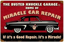 Busted Knuckle Garage Miracle car Repair rusted steel sign 460mm x 300mm (pst)