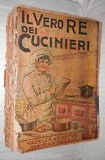IL VERO RE DEI CUCINIERI Ovvero Arte di Cucinare con Economia G Belloni Madella