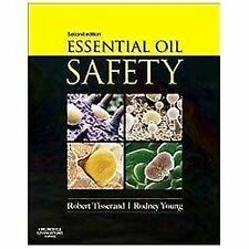 Essential Oil Safety : A Guide for Health Care Professionals by Tony Balacs,...