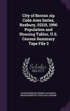 City of Boston Zip Code Area Series, Roxbury, 02119, 1990 Population and...