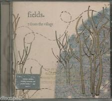 FIELDS - 7 from the village - CD PROMO 2006 MINT COND.