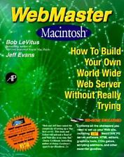 Webmaster Macintosh: How to Build Your Own World-Wide Server Without R-ExLibrary