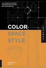 Color, Space, and Style: All the Details Interior Designers Need to Know but Can